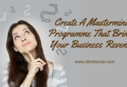 create a mastermind programme that adds revenue to your business