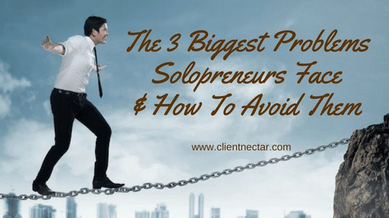 The 3 Biggest Problems Solopreneurs Face (& How To Avoid Them)