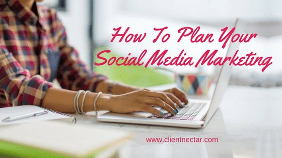 How To Plan Your Social Media Marketing